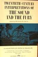 Twentieth Century Interpretations of the Sound and the Fury: A Collection of Critical Essays.