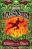 Cirque Du Freak #9: Killers of the Dawn: Book 9 in the Saga of Darren Shan (Cirque Du Freak: Saga of