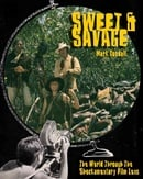 Sweet and Savage: The World Through the Shockumentary Film Lens