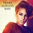 Tears Always Win