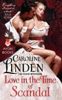 Love in the Time of Scandal (Scandalous #3)