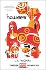 Hawkeye Volume 3: L.A. Woman (Marvel Now)