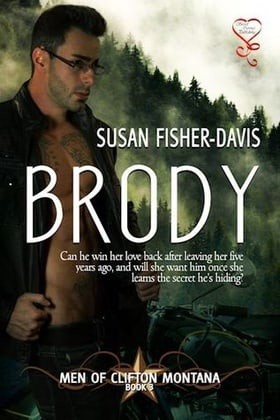 Brody (Men of Clifton Montana #3)