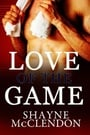 Love of the Game - The Complete Collection (Love of the Game #1-5) by Shayne McClendon