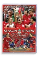 Liverpool - FA Cup Winners - Season Review 2005/2006 [DVD]