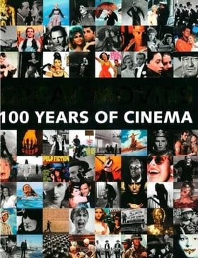 Great Movies: 100 Years of Film