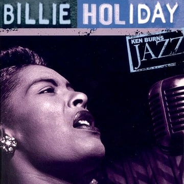 Ken Burns JAZZ Collection: Billie Holiday