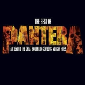 Best of Pantera, The: Far Beyond the Great Southern Cowboy's Vulgar Hits