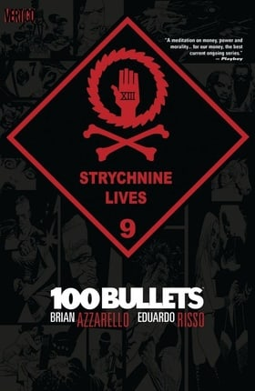 100 Bullets, Vol. 9: Strychnine Lives