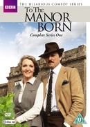 To The Manor Born: Complete Series One