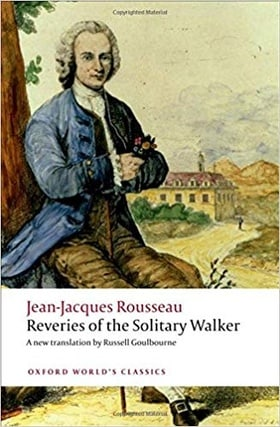Reveries of the Solitary Walker (Classics)