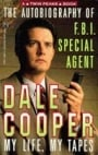 The Autobiography of F.B.I. Special Agent Dale Cooper: My Life, My Tapes