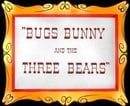 Bugs Bunny and the Three Bears