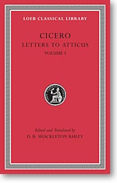 Cicero, XXII: Letters to Atticus, Volume I (Loeb Classical Library)