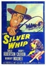 The Silver Whip