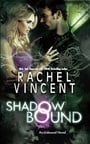 Shadow Bound (Unbound, Book 2)