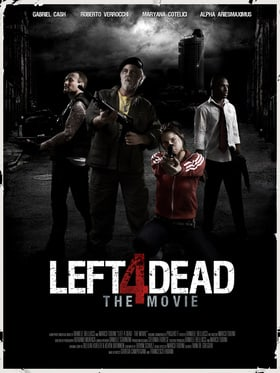 Left 4 Dead: The Movie