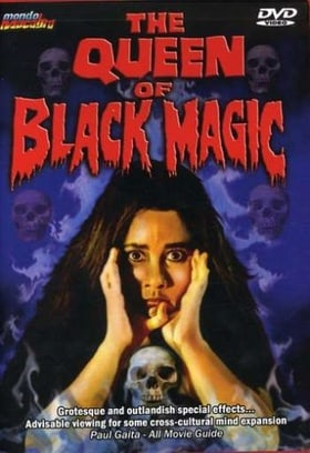 The Queen of Black Magic (Black Magic Terror)