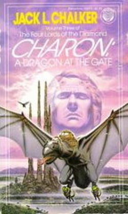 Charon: A Dragon at the Gate (The Four Lords of the Diamond, Vol. 3)