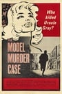The Model Murder Case