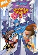 The Jimmy Timmy Power Hour 3: The Jerkinators! & The Fairly OddParents
