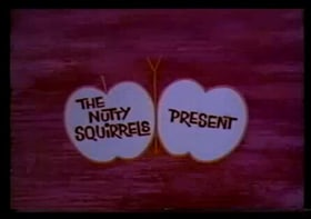 The Nutty Squirrels Present