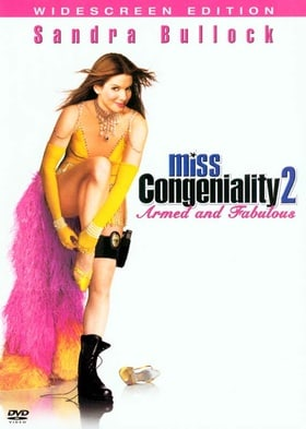Miss Congeniality 2: Armed & Fabulous [DVD] [2005] [Region 1] [US Import] [NTSC]