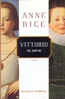 Vittorio, The Vampire (New Tales of the Vampires)