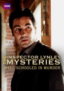 The Inspector Lynley Mysteries Well Schooled in Murder