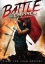 Battle Of The Empires / La chute d