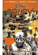 Żywe Trupy: Wojna totalna, cz. 1 (     The Walking Dead Vol. 20: All Out War, Part 1)