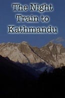 The Night Train to Kathmandu