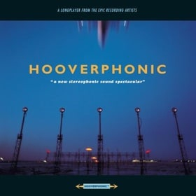Hooverphonic: A New Stereophonic Sound Spectacular