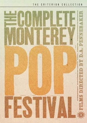 The Complete Monterey Pop Festival: The Criterion Collection