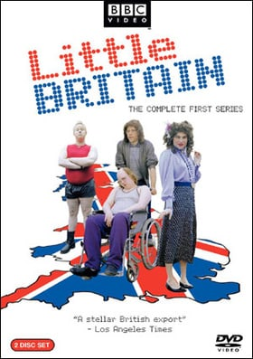 Little Britain                                  (2003-2006)