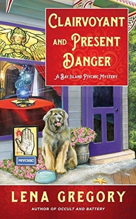 Clairvoyant and Present Danger (A Bay Island Psychic Mystery)