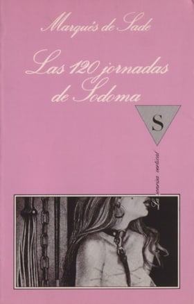 The 120 Days of Sodom and Other Writings