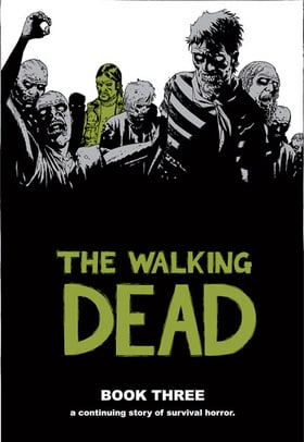 The Walking Dead: Book Three