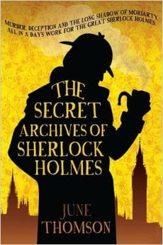 The Secret Archives of Sherlock Holmes (The Sherlock Holmes Collection)